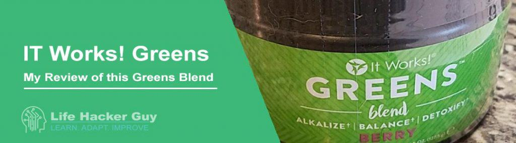 IT Works! Greens Blend Review