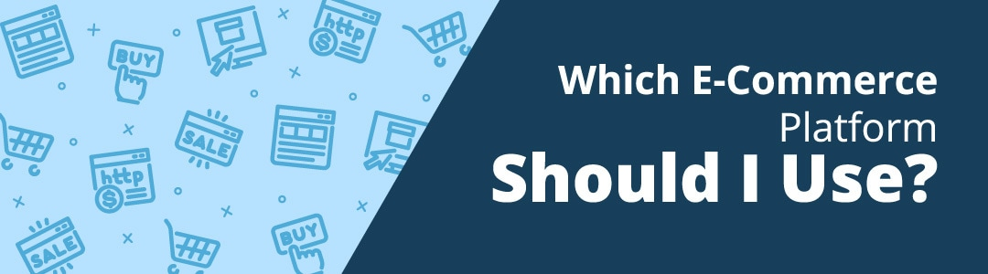 Which E-Commerce Software