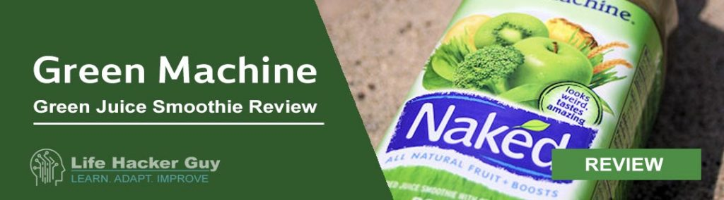 Naked Green Machine Review