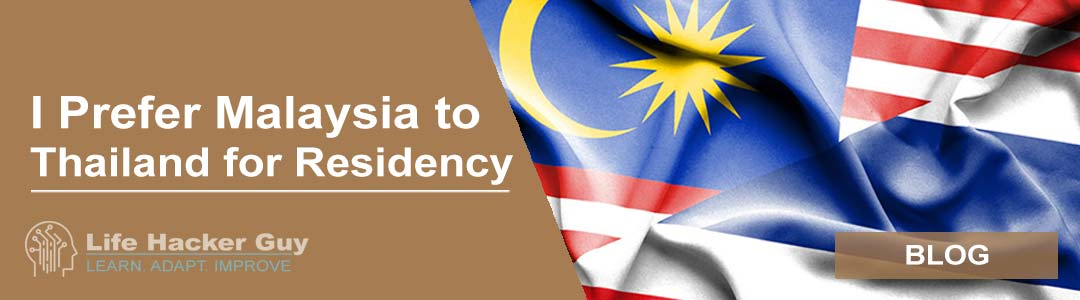 Malaysia or Thailand for residency