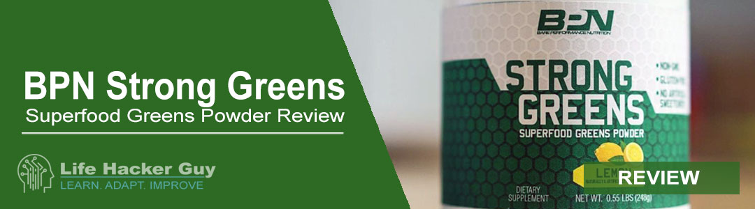 BPN Strong Greens Review