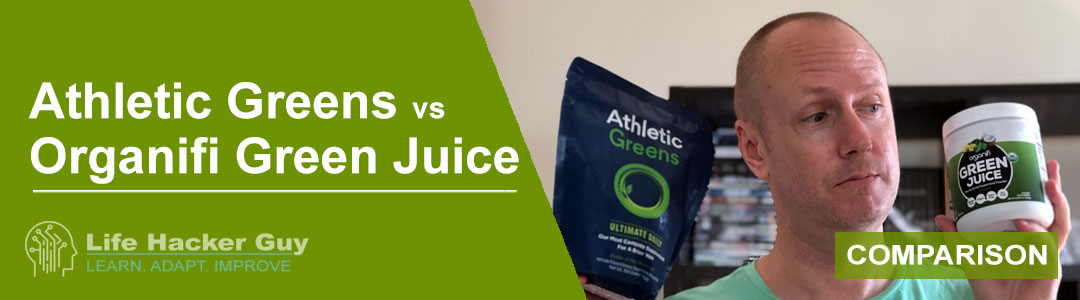Athletic Greens vs Organifi Green Juice