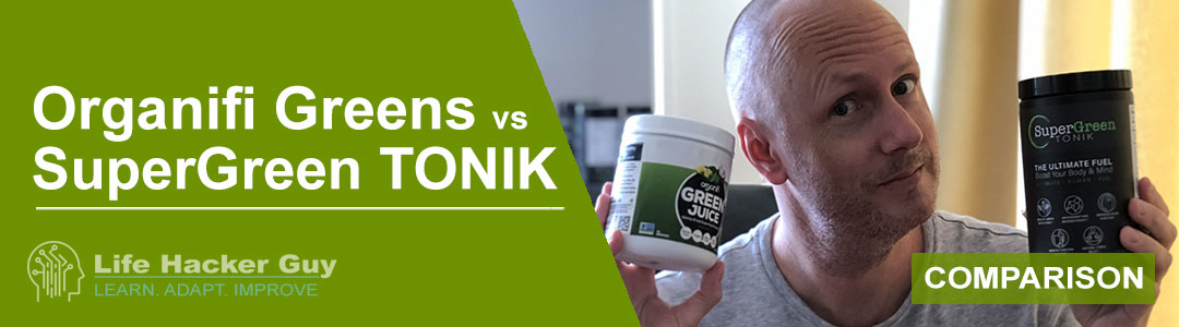 Organifi vs SuperGreen TONIK comparison