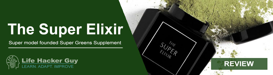 The Super Elixir Greens Review